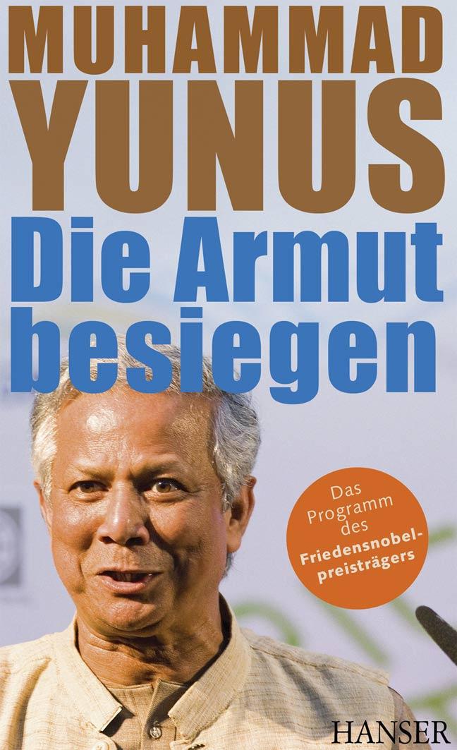 Nobelpreis für Mikrokredite: Muhammad Yunus / F: Hanser Verlag