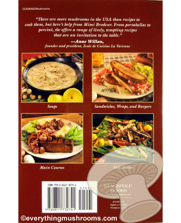 Mushroom Cookbook : Recipes for White and Exotic Varieties by Mimi Brodeur