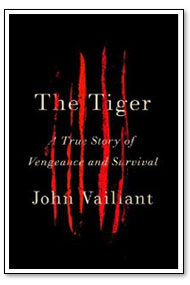 Book cover of The Tiger by John Vaillant