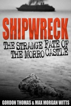 Review of Shipwreck: The Strange Fate of the Morro Castle