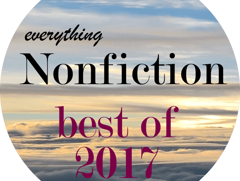 Best of Everything Nonfiction for 2017