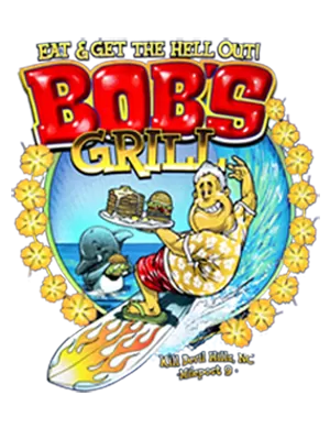 Bob's Grill Eat and Get the Hell Out Coupon