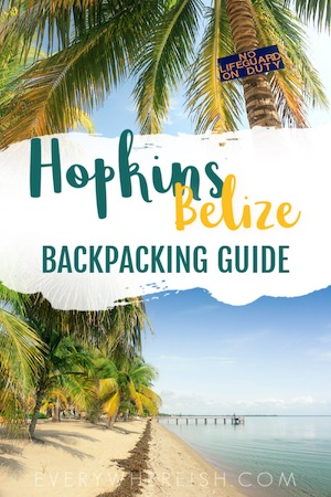 Hopkins Belize Backpacking Guide: Things to Do in Hopkins Village