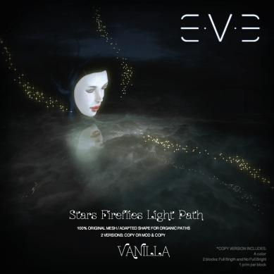 E.V.E (V) Stars Fireflies lights path VANILLA