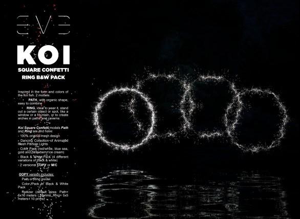 E.V.E {V} KOI Square Confetti Ring Black and Whites Pack