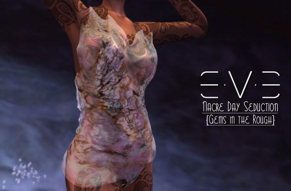 e-v-e-gems-on-the-rough-rare-nacre-day-seduction-version