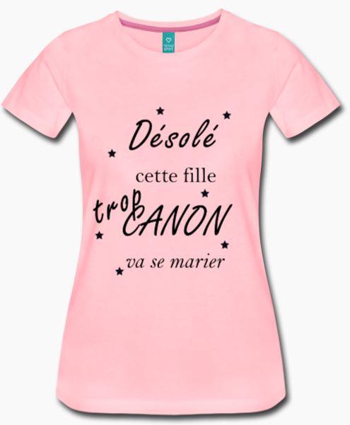 T-shirt rose evjf désolée cette fille trop canon va se marier