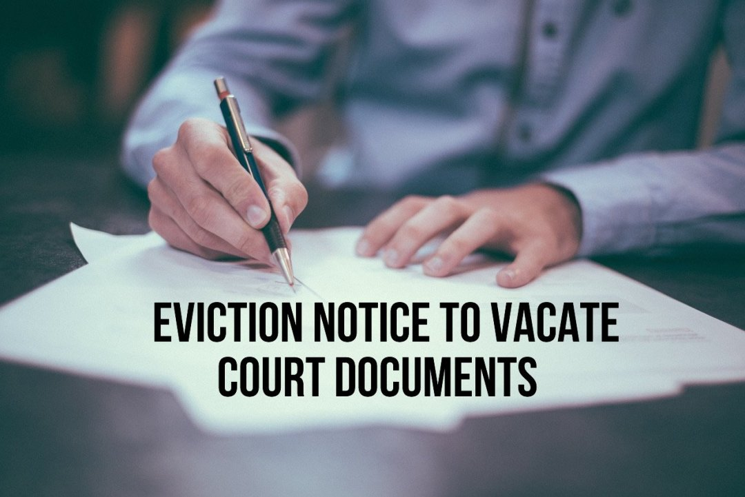 court docs and Eviction Notice To Vacate San Antonio