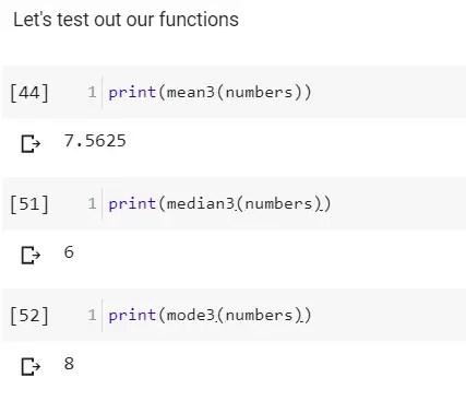 The results for using python function to calculate mean, median, and mode.