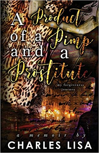 Book Review: A Product of a Pimp and a Prostitute