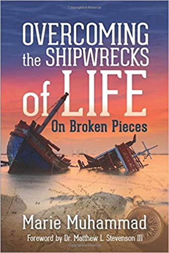 Book Review: Overcoming the Shipwrecks of Life on Broken Pieces