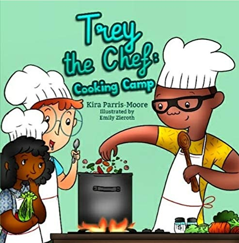 Book Review: Trey the Chef: Cooking Camp