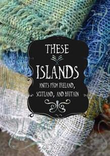 These Islands by Sara Breitenfeldt, Evin Bail O'Keeffe, and uzanne McEndoo