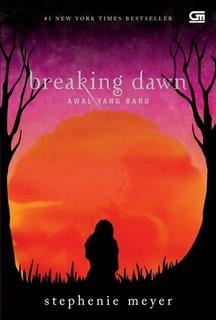 Review Novel Breaking Dawn - Awal Yang Baru [Stephenie Meyer] (1/2)