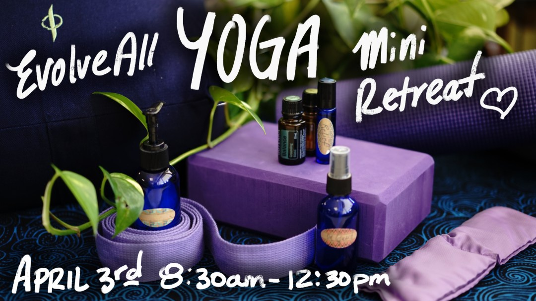 Yoga mini retreat - Yoga Mini Retreat - Sunday April 3rd