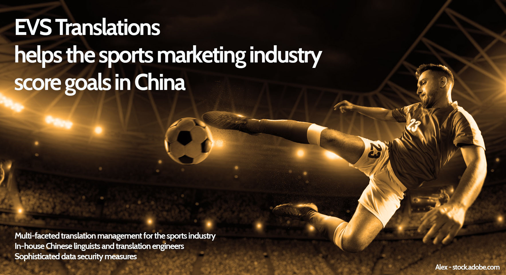 EVS Translations helps the sports marketing industry score goals in China