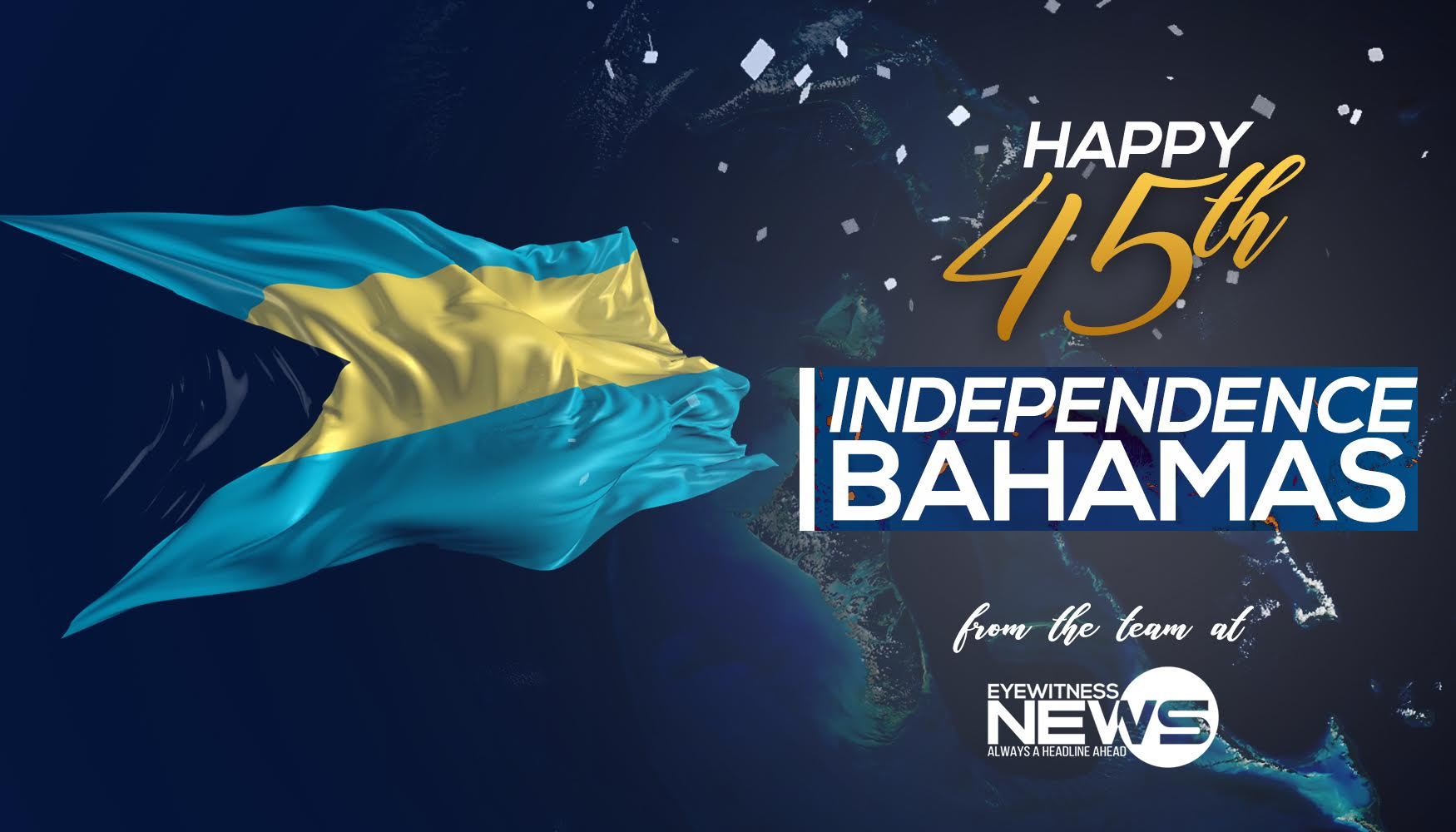 Happy Independence Bahamas!