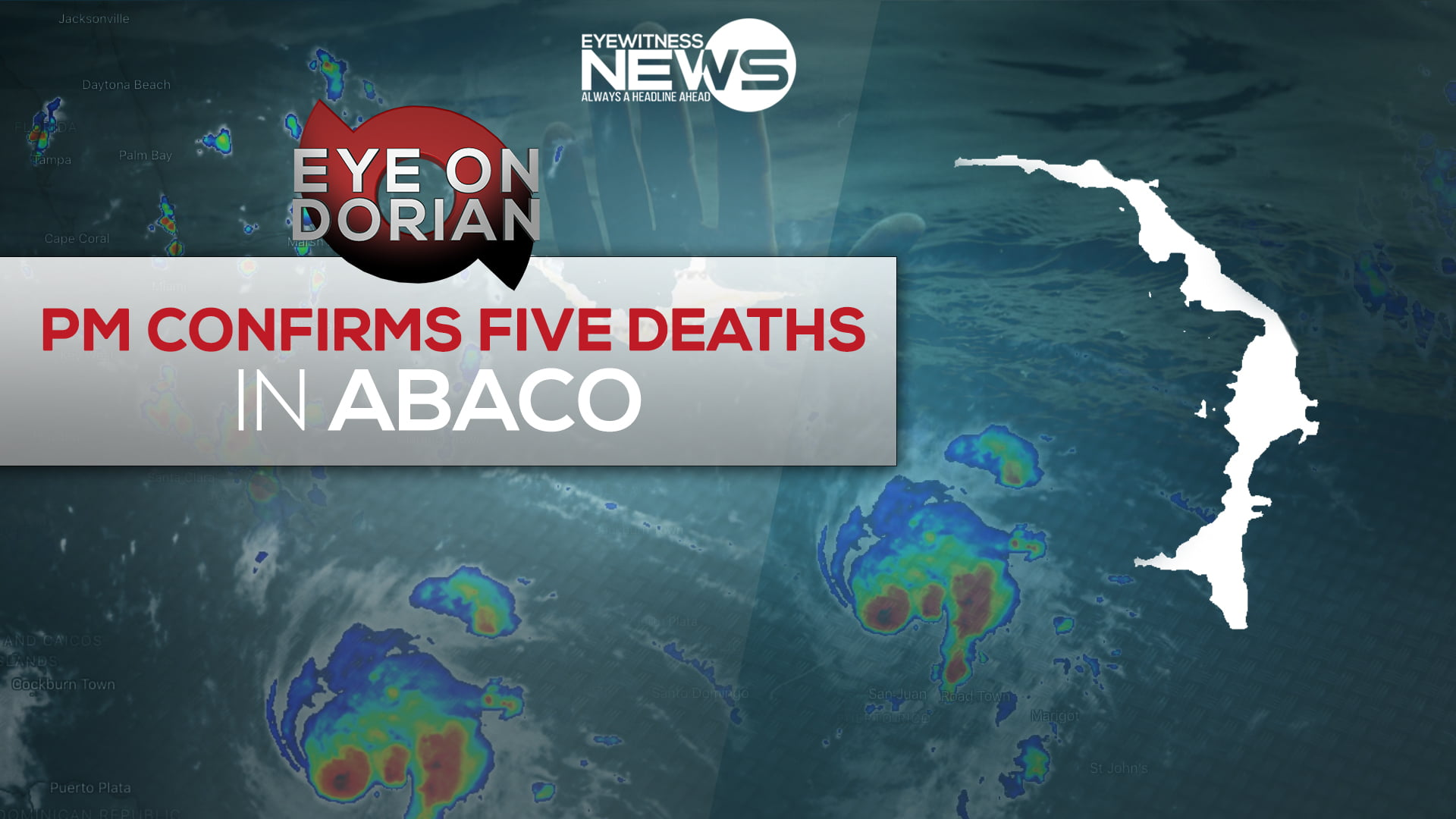 PM confirms five deaths in Abaco