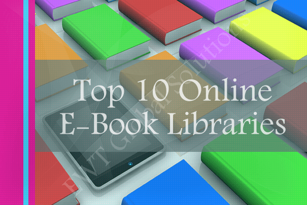 Download Free E-books – Top 10 Online Libraries for Bookworms