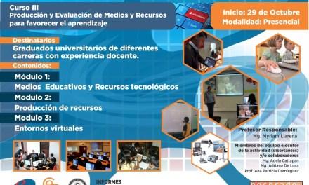 Curso: Producción y Evaluación de Medios y Recursos para favorecer el aprendizaje