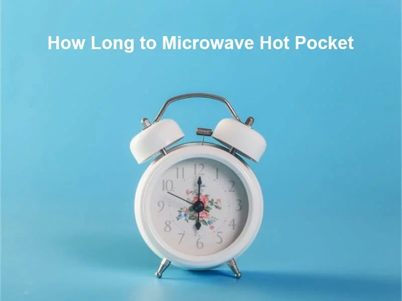 how long to microwave hot pocket and