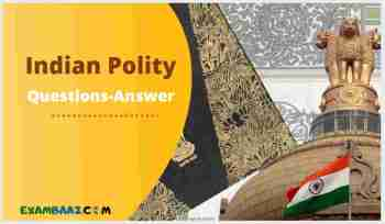 Indian Polity Questions for Competitive Exams 2021