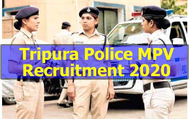 Tripura Police Vacancy 2020 Apply Online