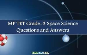 MP TET Grade 3 Space Science