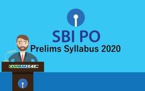 Latest SBI PO Prelims Syllabus 2020 PDF Download