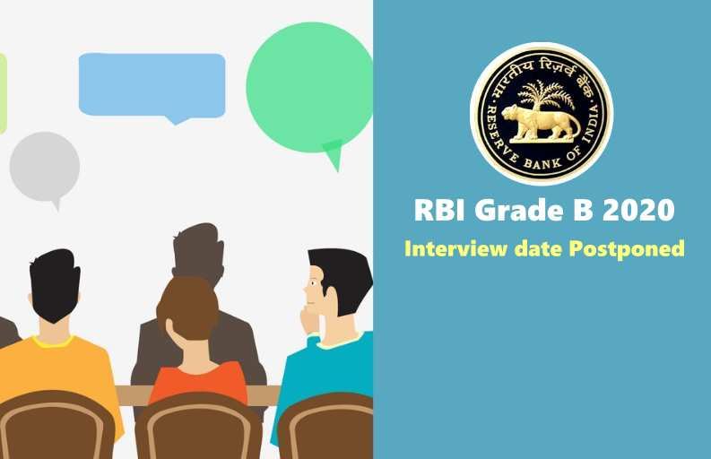 RBI Grade B 2020 Interview date Postponed: Official Notification Released