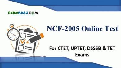 Photo of NCF-2005 Online Test For CTET, UPTET, DSSSB & TET Exams