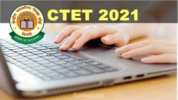 CTET 2021 registration last date
