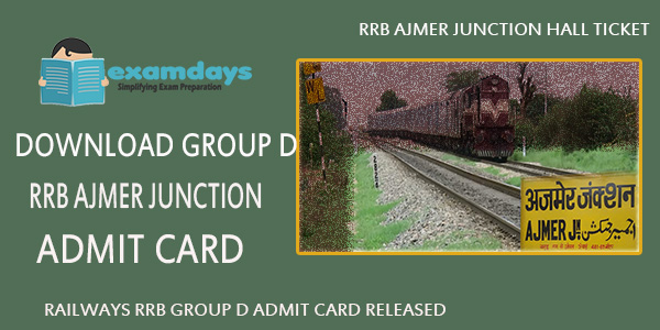 Download RRB Ajmer Group D Admit Card