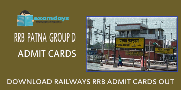 Download RRB Patna Group D Admit Card