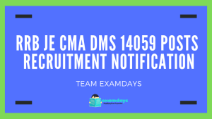 RRB JE CMADMS 14059 Posts Recruitment Notification