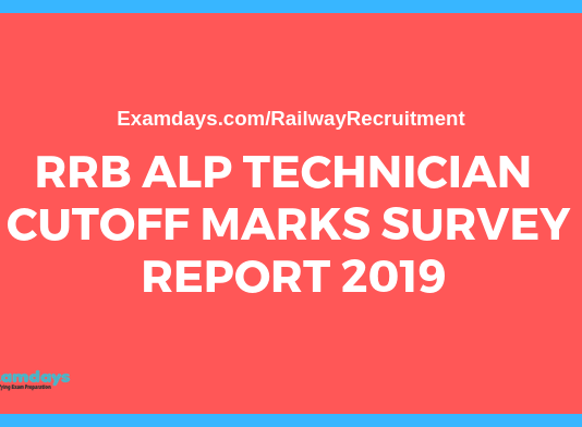 rrb alp technician cbt 2 cutoff survey