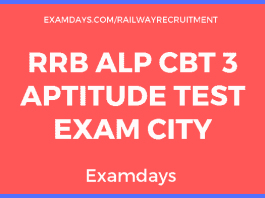 RRB ALP CBT 3 Aptitude Test Exam City