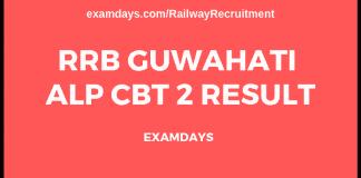 rrb guwahati alp cbt 2 result