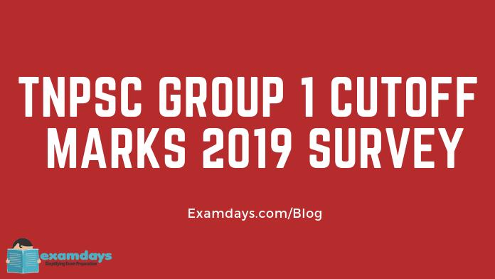 tnpsc group 1 cutoff marks survey