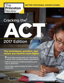 Princeton Review Cracking the ACT 2017 Edition