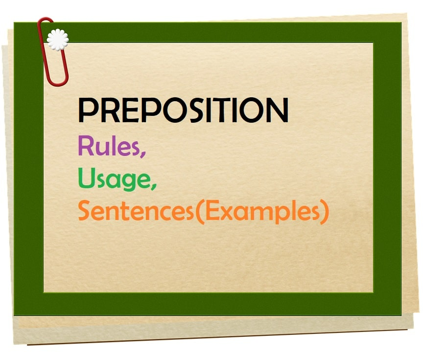 Preposition Rules and Usage with Examples - ExamPlanning %