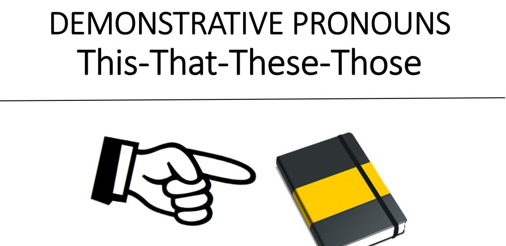 DEMONSTRATIVE-PRONOUNS-This-That-These-Those