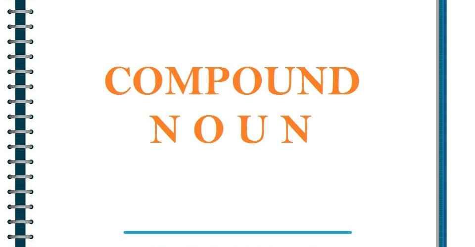 what is a compound noun