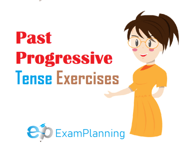 Past Progressive Tense Exercises