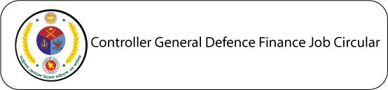 Controller General Defence Finance Job Circular