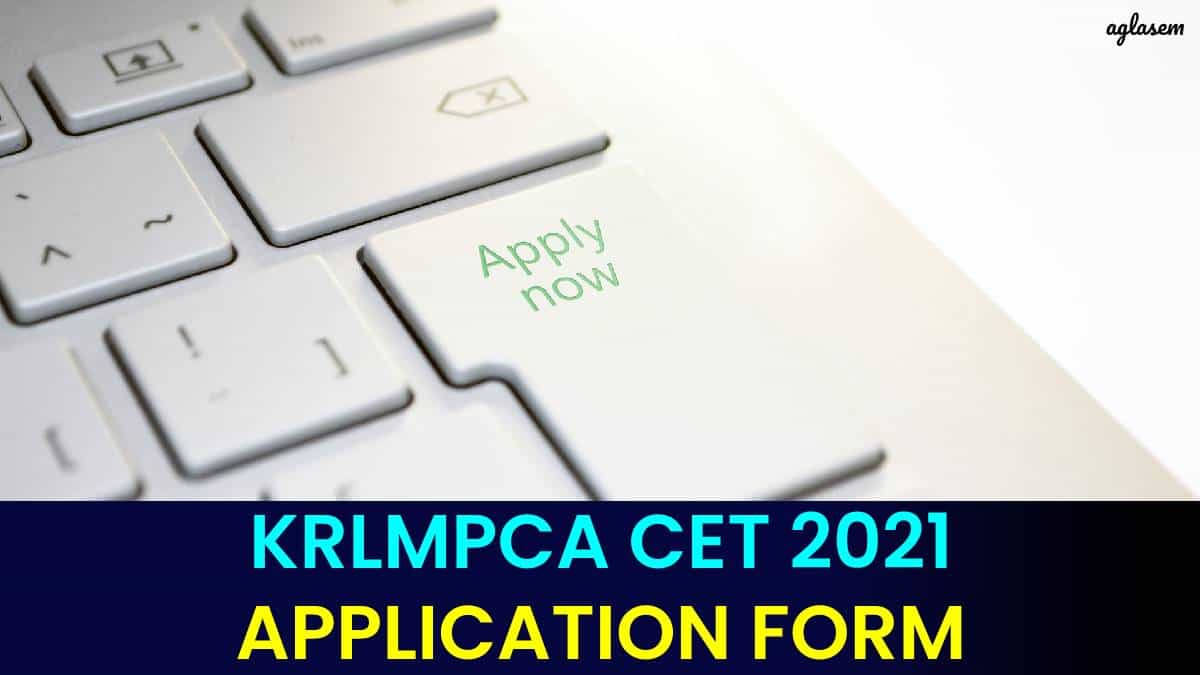 KRLMPCA CET 2021 Application Form