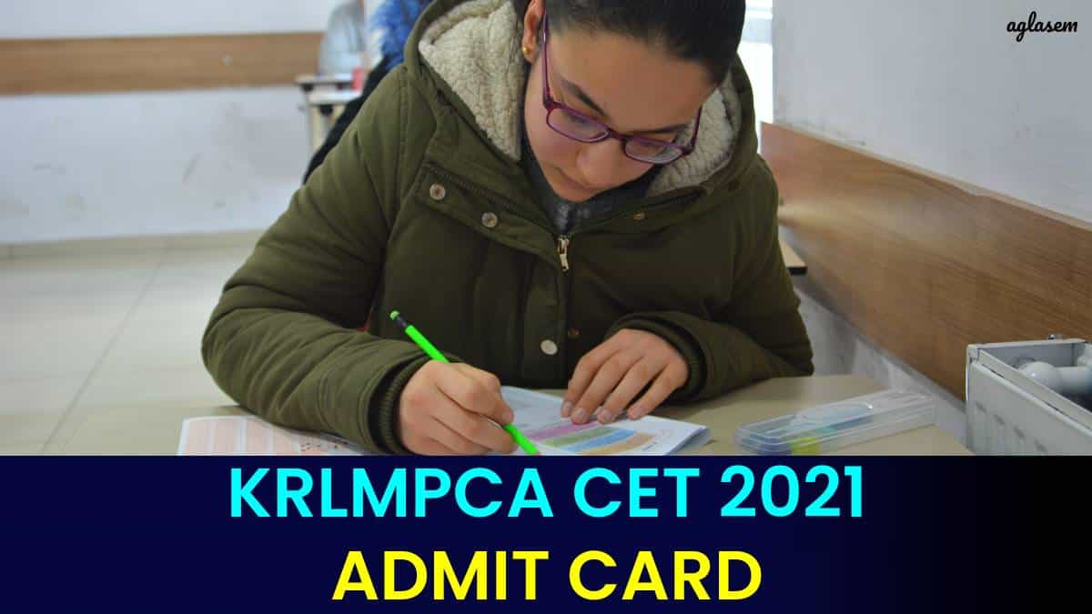 KRLMPCA CET 2021 Admit Card