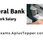 Federal Bank Clerk Salary