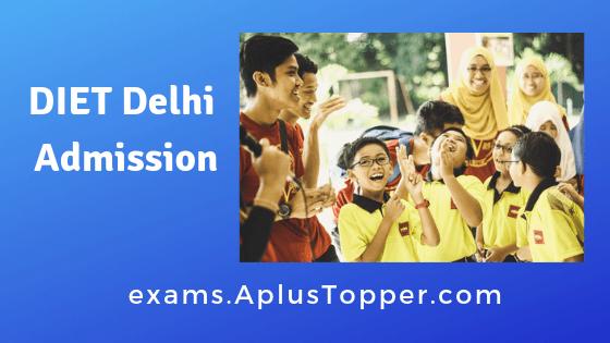 DIET Delhi Admission
