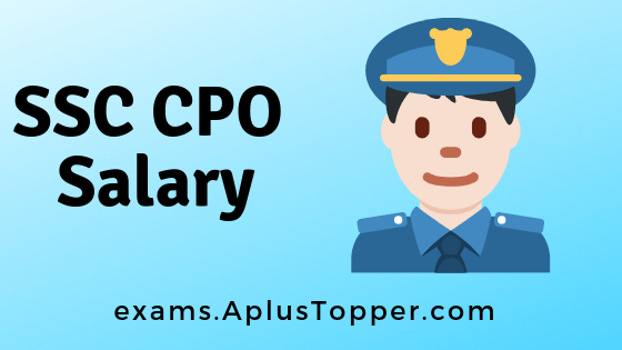 SSC CPO Salary